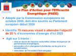 le plan d action pour l efficacit energ tique paee