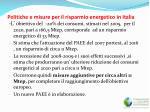 politiche e misure per il risparmio energetico in italia