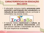 caracter sticas da educa o inclusiva
