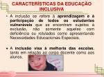 caracter sticas da educa o inclusiva1