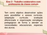 eixo 2 trabalho colaborativo com professores da classe comum