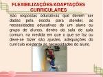flexibiliza es adapta es curriculares