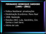 fernando henrique cardoso 1995 20021