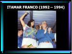 itamar franco 1992 1994
