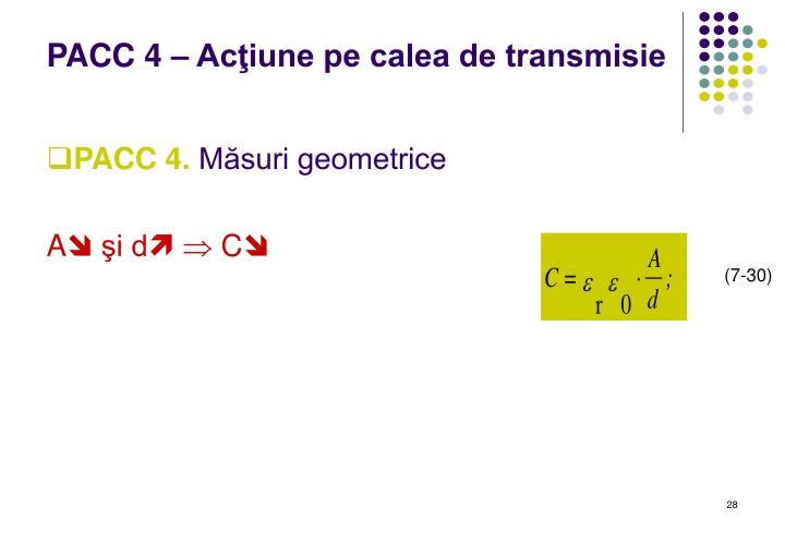 PACC 4 – Acţiune pe calea de transmisie