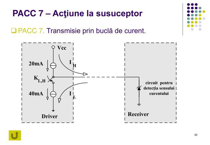 PACC 7 – Acţiune la susuceptor