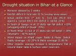 drought situation in bihar at a glance