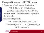 emergent behaviours of p2p networks