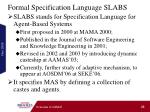 formal specification language slabs
