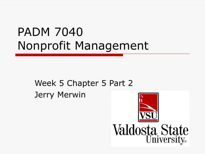 padm 7040 nonprofit management n.