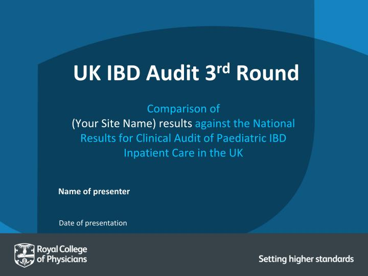 uk ibd audit 3 rd round n.
