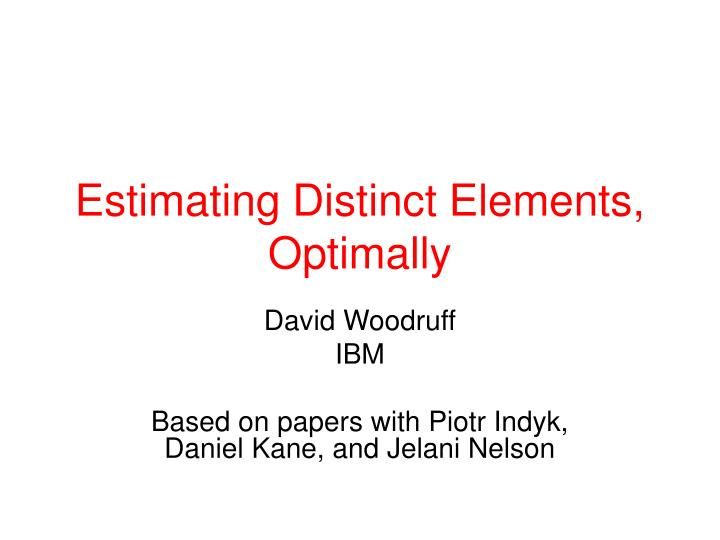 estimating distinct elements optimally n.