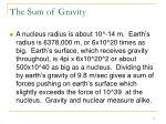 the sum of gravity