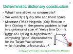 deterministic dictionary construction