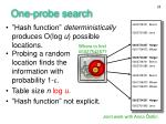 one probe search