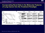 incorporating novel data in the molecular features of lung cancer into the treatment paradigm2