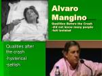 alvaro mangino qualities before the crash did not know many people felt isolated
