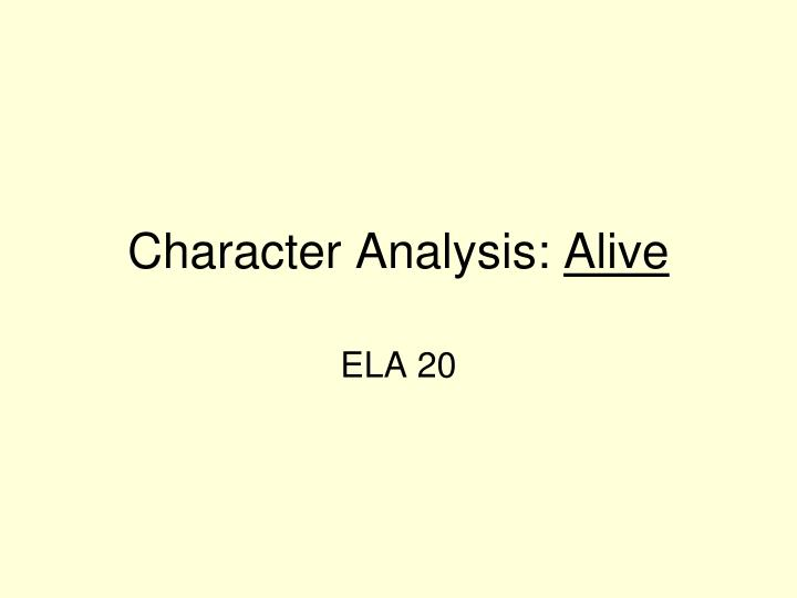 character analysis alive n.