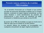 pensi n b sica solidaria de invalidez pbs invalidez1