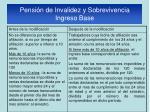 pensi n de invalidez y sobrevivencia ingreso base