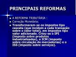principais reformas