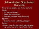 administration cities before diocletian