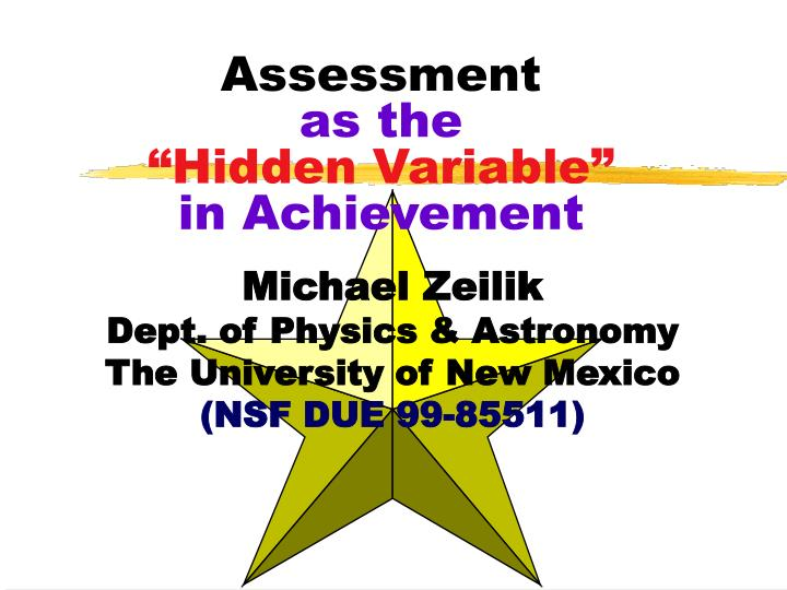 assessment as the hidden variable in achievement n.