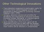 other technological innovations4