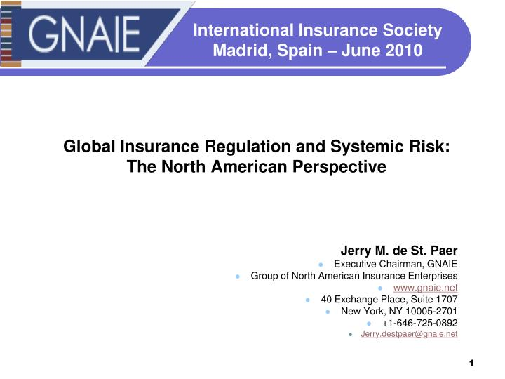 global insurance regulation and systemic risk the north american perspective n.