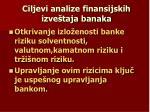 ciljevi analize finansijskih izve taja banaka
