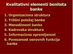 kvalitativni elementi boniteta banke