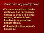 ocena prinosnog polo aja banke
