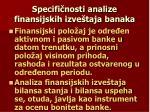 specifi nosti analize finansijskih izve taja banaka