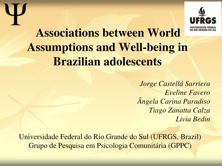 associations between world assumptions and well being in brazilian adolescents n.