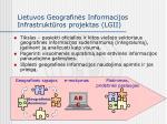 lietuvos geografin s informacijos infrastrukt ros projektas lgii