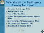 federal and local contingency planning participants