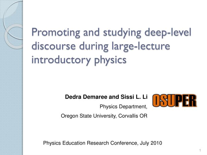 promoting and studying deep level discourse during large lecture introductory physics n.