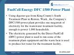 fuelcell energy dfc 1500 power plant
