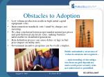 obstacles to adoption