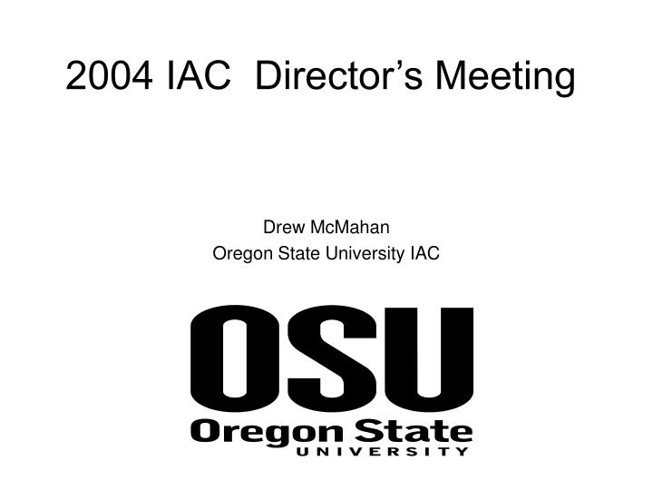 2004 iac director s meeting n.