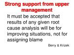 strong support from upper management