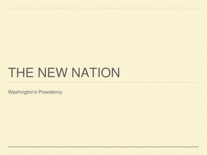 the new nation n.