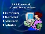 r r framework a useful tool to evaluate