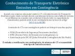 conhecimento de transporte eletr nico emiss es em conting ncia
