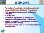 4 imaging