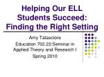 helping our ell students succeed finding the right setting