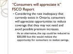 consumers will appreciate it fsco report