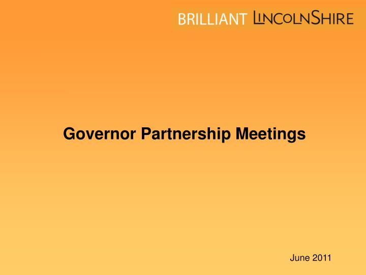 governor partnership meetings n.