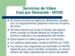 servicios de video casi por demanda nvod