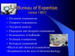bureau of expertise since 1997
